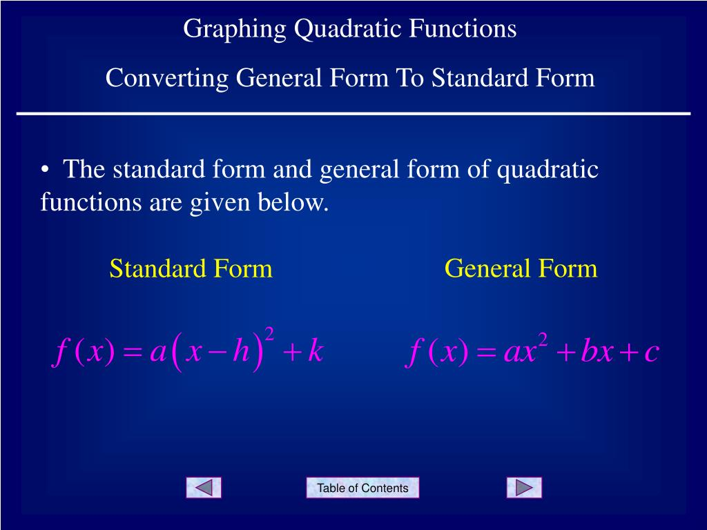 Ppt Graphing Quadratic Functions Converting General Form To
