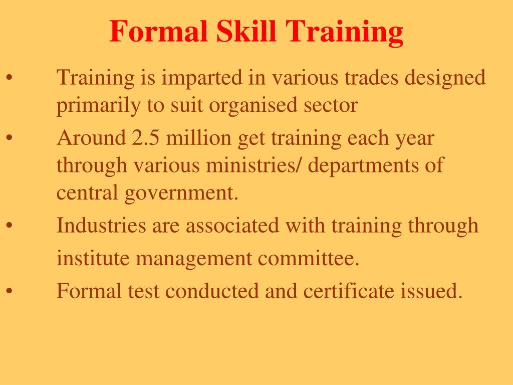 Formal Skill Training