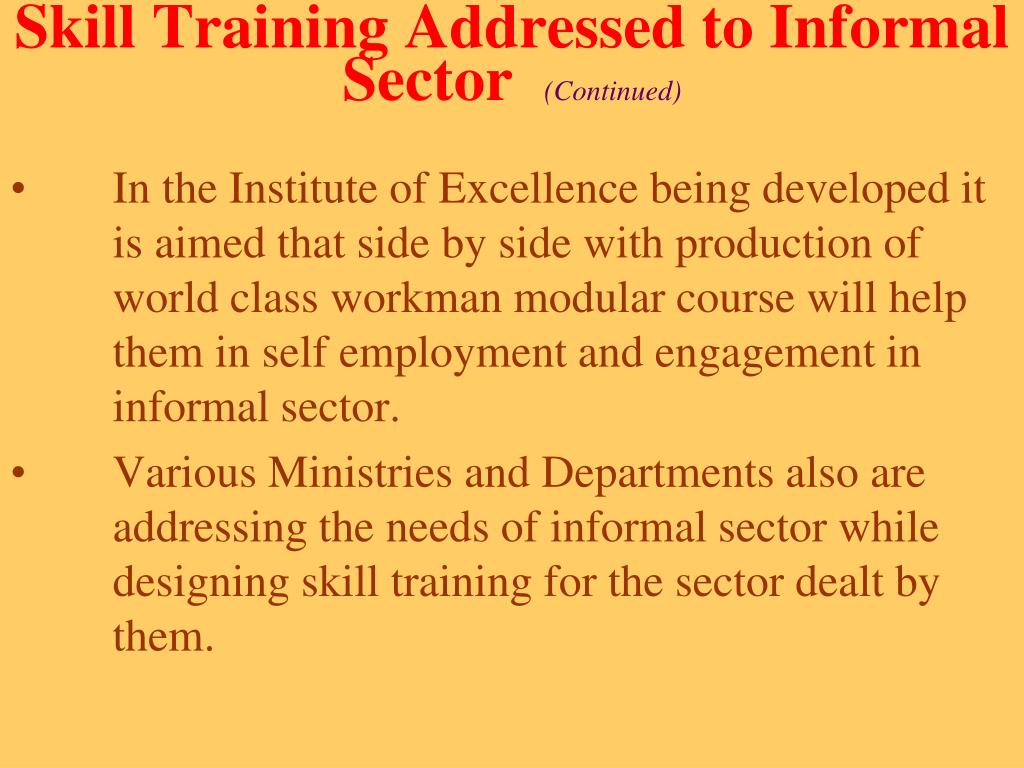 Skill Training Addressed to Informal Sector