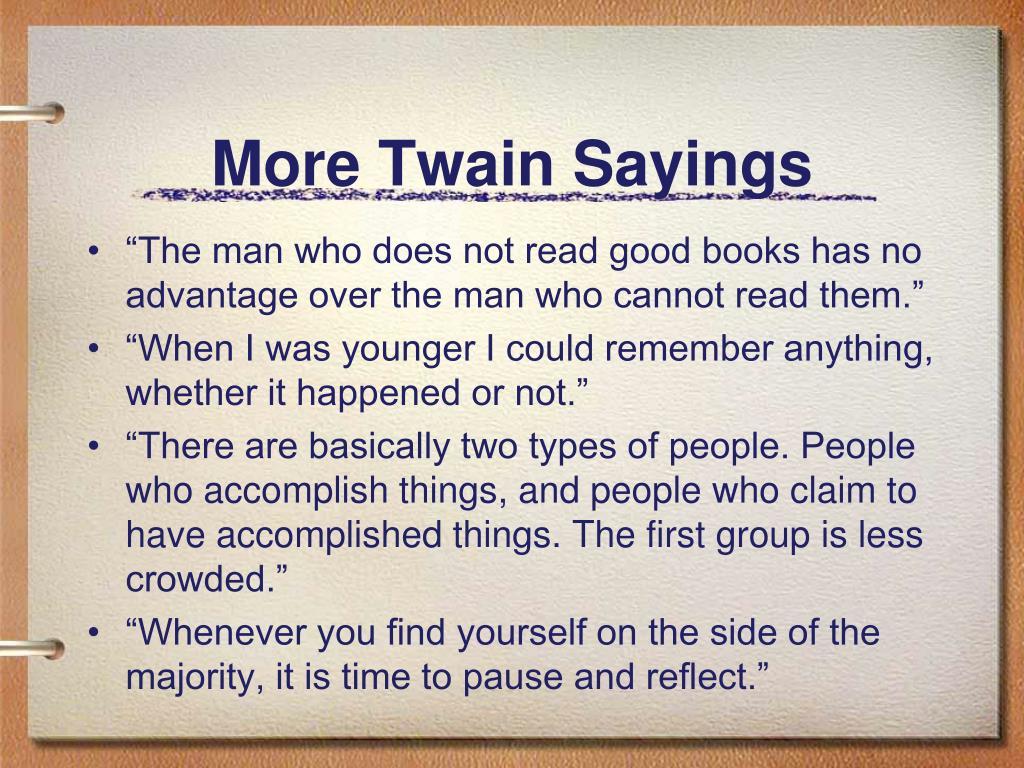 More Twain Sayings