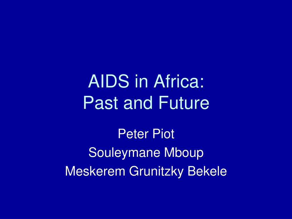 aids in africa past and future l.