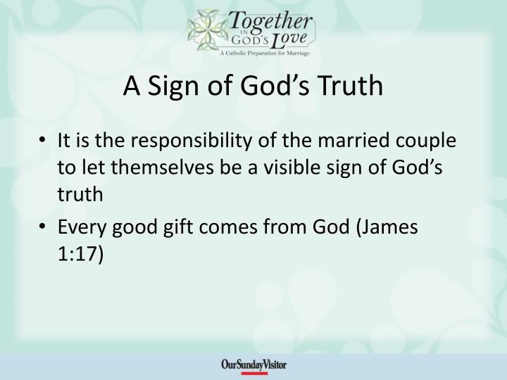 A sign of god s truth