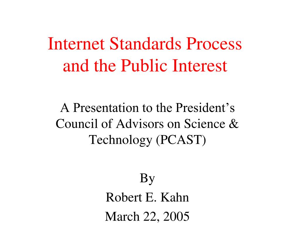 internet standards process and the public interest l.