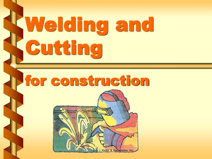 welding and cutting for construction n.