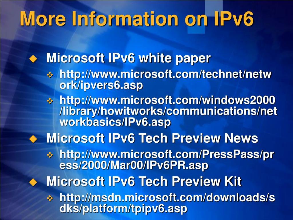More Information on IPv6