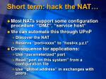 short term hack the nat