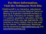for more information visit the netsmartz web site