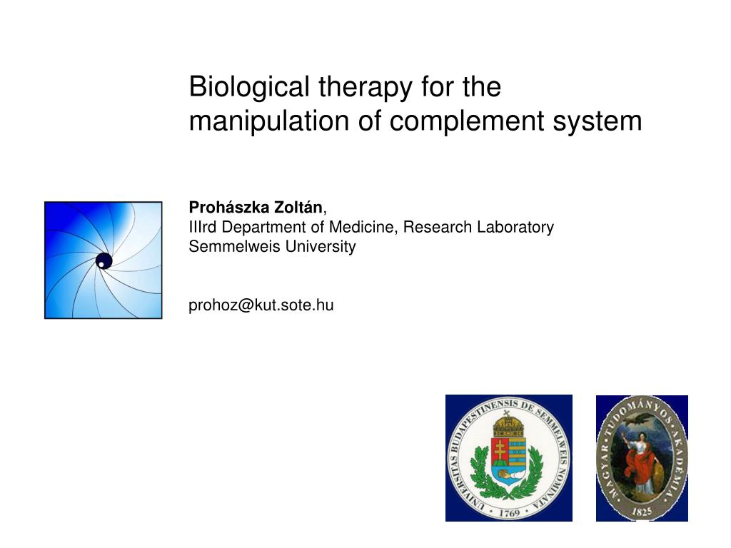 biological therapy for the manipulation of complement system l.