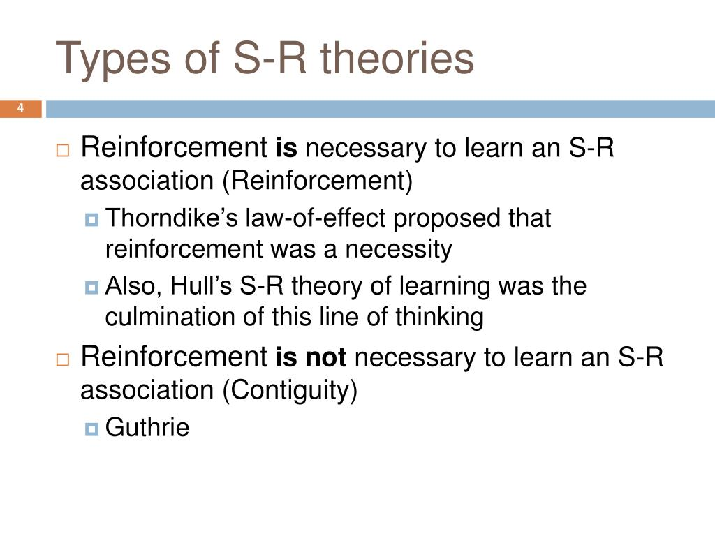 Types of S-R theories