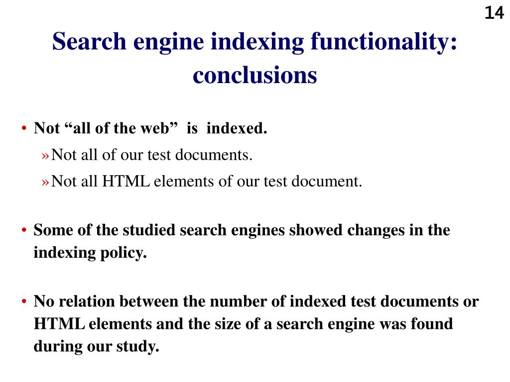 Search engine indexing functionality: conclusions