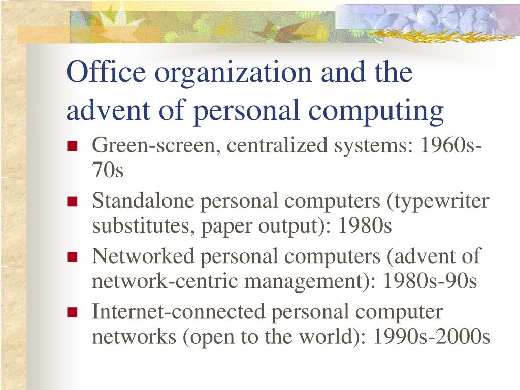 Office organization and the advent of personal computing