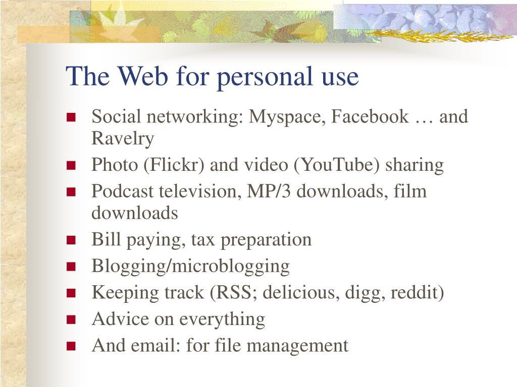 The Web for personal use