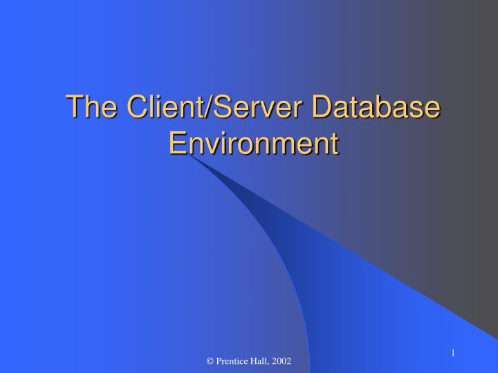 the clientserver database environment essay This request will look at the database needs for smith consulting by analyzing the design in today's organizations database environment essay sample.