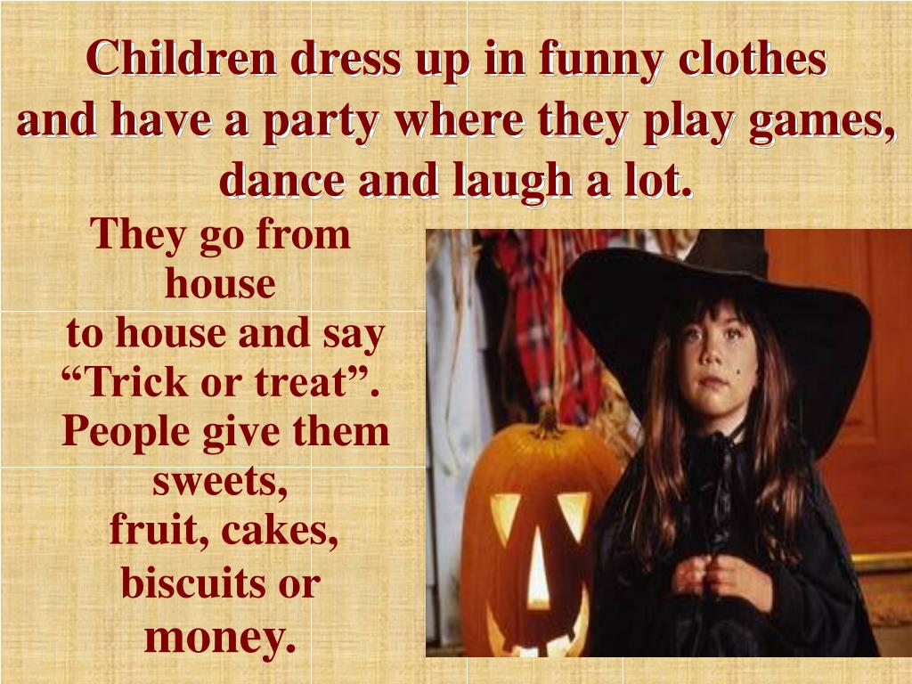 Children dress up in funny clothes