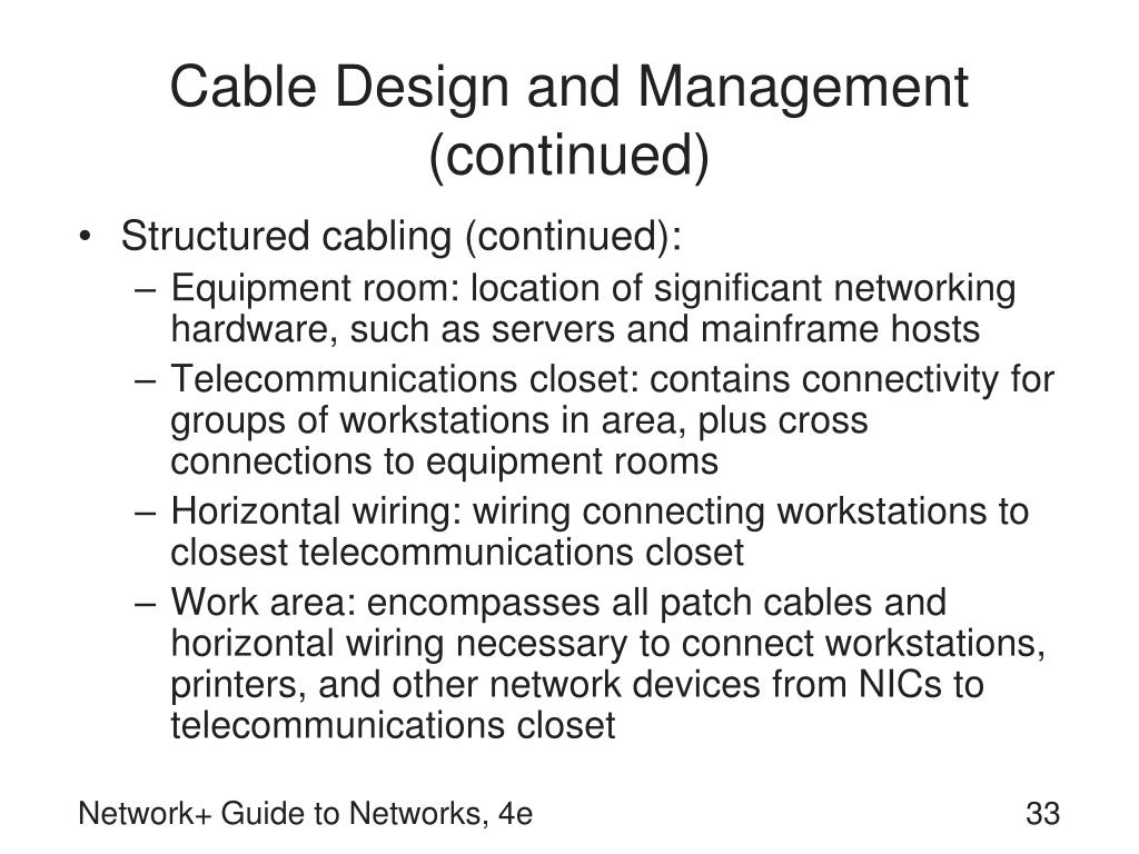 Cable Design and Management (continued)