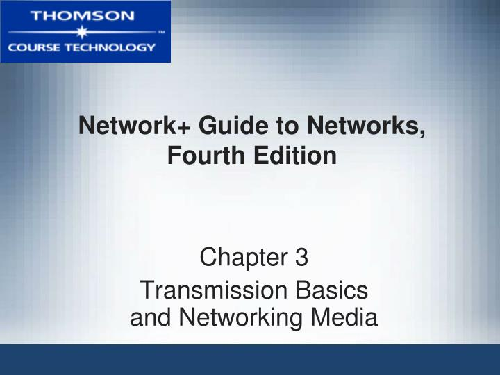 Network guide to networks fourth edition