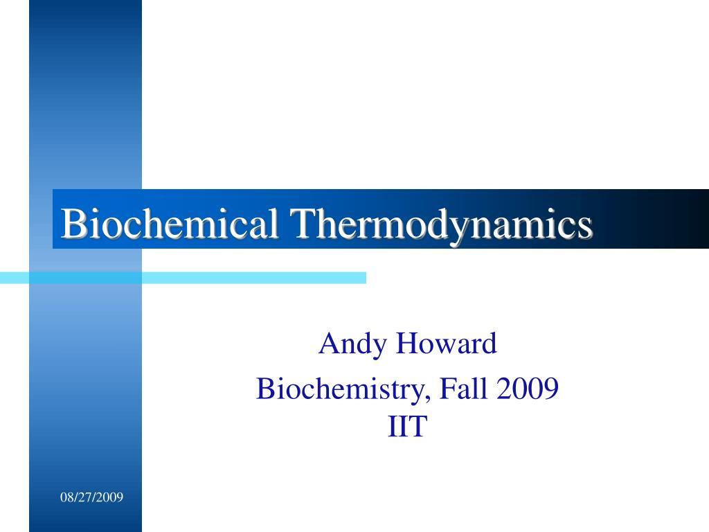 Biochemical Thermodynamics