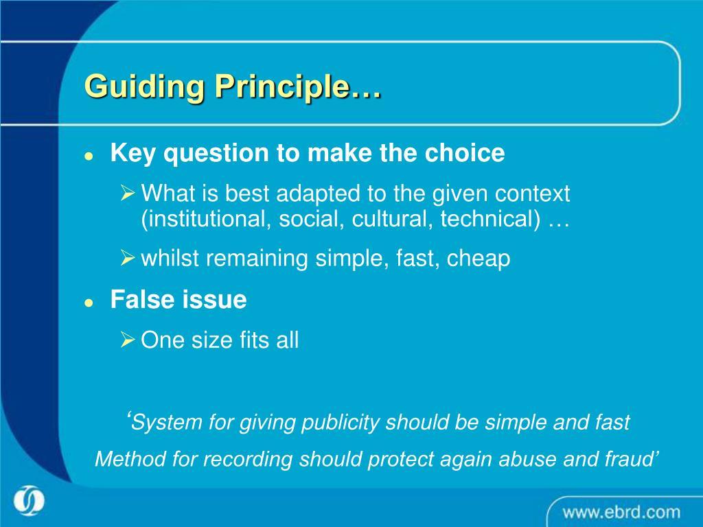 Guiding Principle…