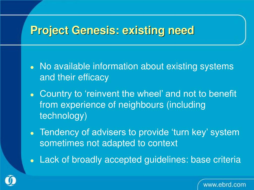 Project Genesis: existing need