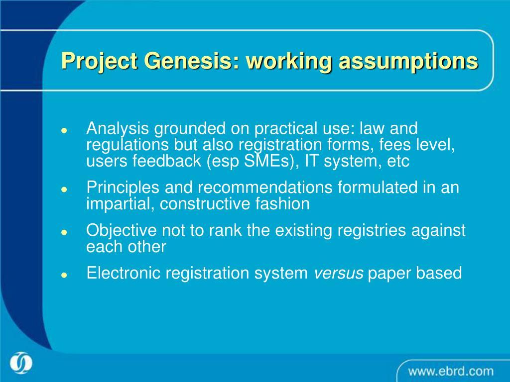 Project Genesis: working assumptions