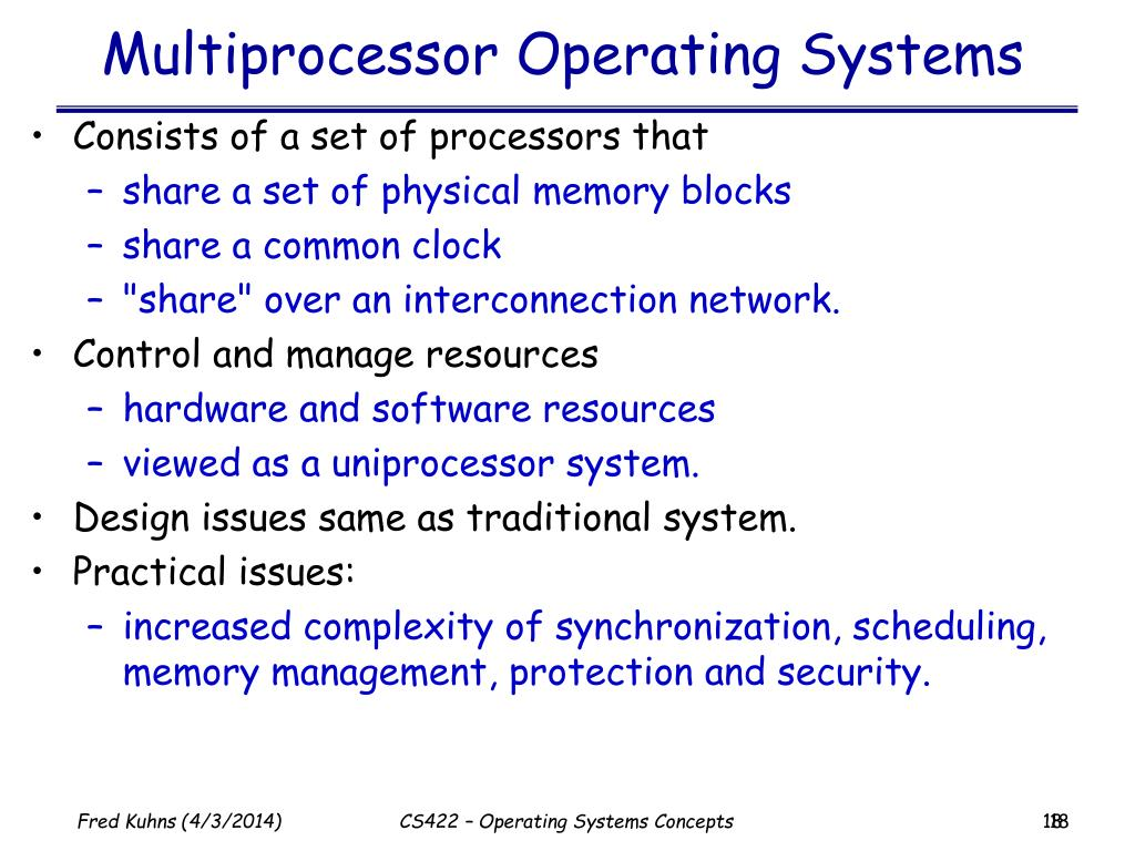Multiprocessor Operating Systems