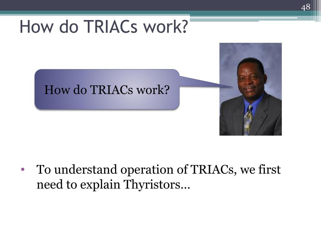 How do TRIACs work?
