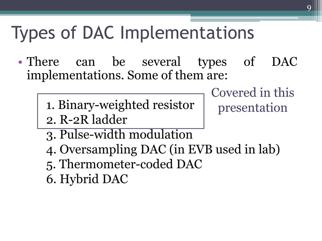 Types of DAC Implementations