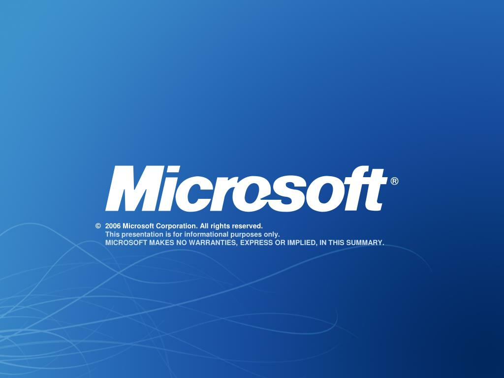 ©2006 Microsoft Corporation. All rights reserved.