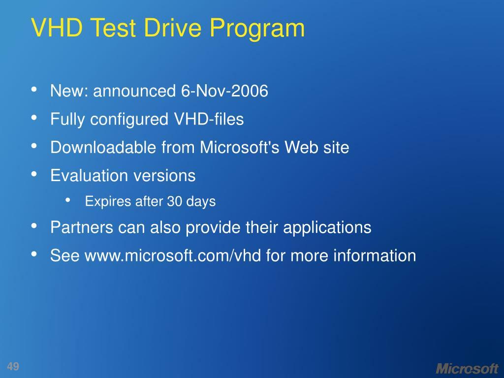 VHD Test Drive Program