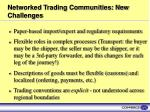 networked trading communities new challenges