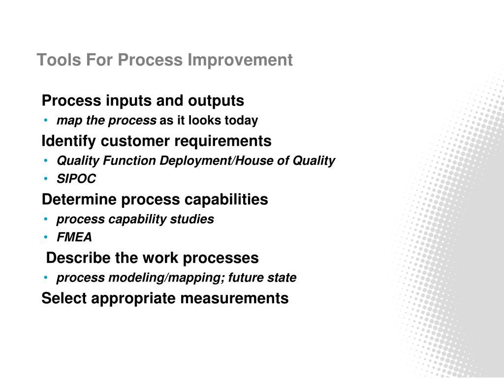 Tools For Process Improvement