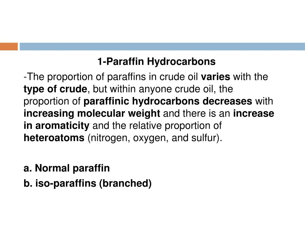 1-Paraffin Hydrocarbons