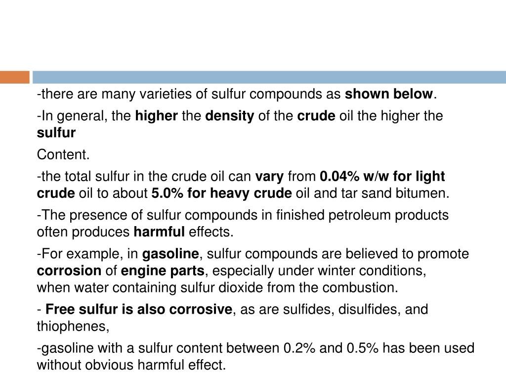 -there are many varieties of sulfur compounds as