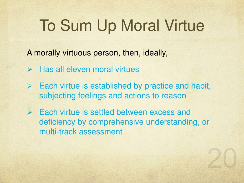 moral virtue It [moral virtue], like the arts, is acquired by repetition of the corresponding acts virtue, then, being of two kinds, intellectual and moral, intellectual virtue in the main owes both its.