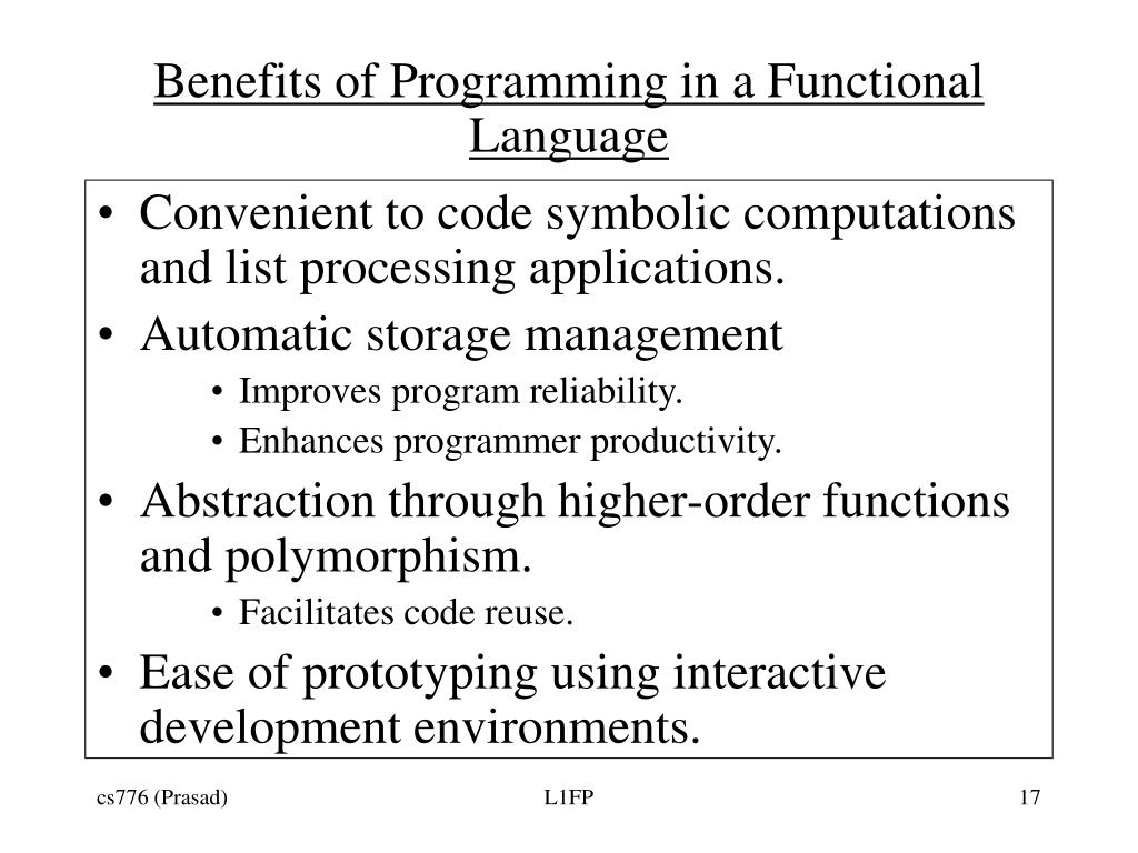 Benefits of Programming in a Functional Language