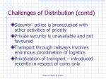 challenges of distribution contd