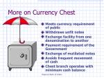 more on currency chest