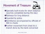 movement of treasure