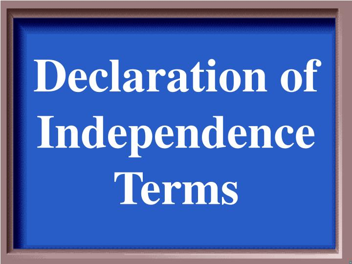 declaration of independence terms n.