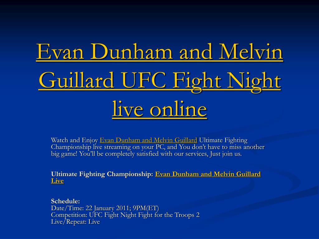 evan dunham and melvin guillard ufc fight night live online l.