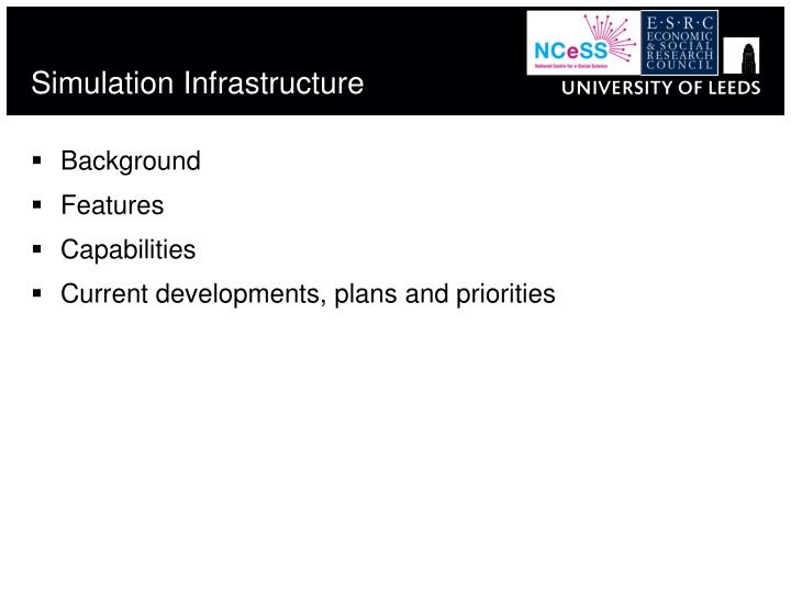 Simulation infrastructure