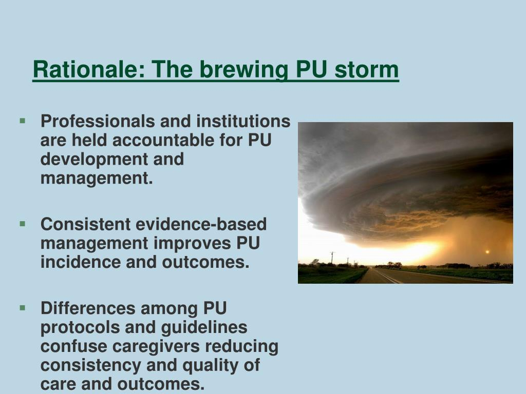 Rationale: The brewing PU storm
