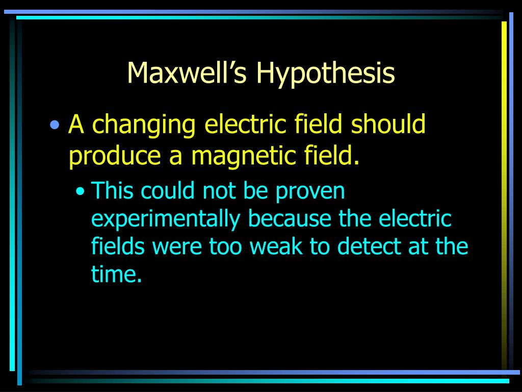 Maxwell's Hypothesis