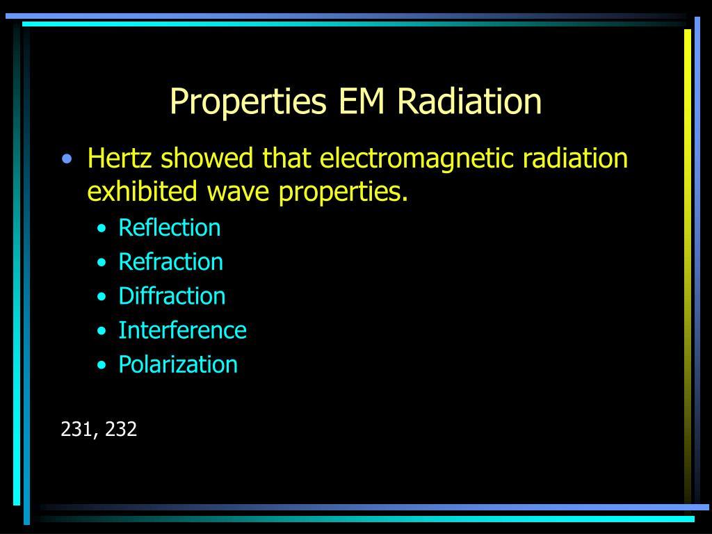 Properties EM Radiation