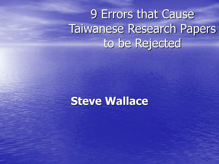 9 errors that cause taiwanese research papers to be rejected n.