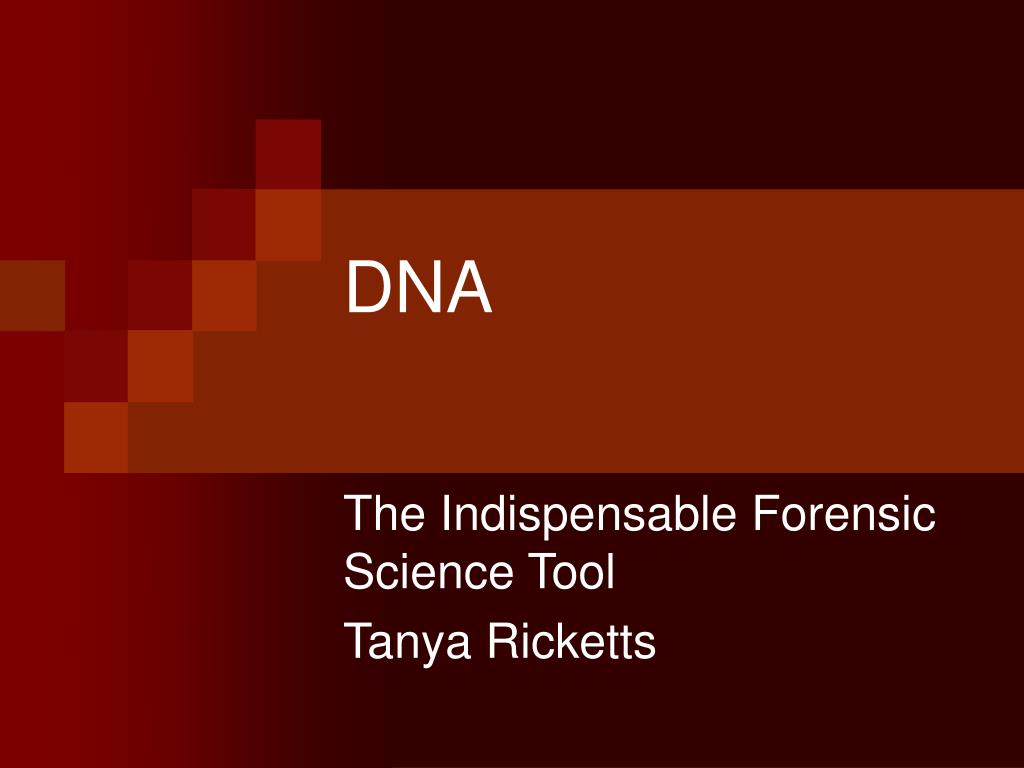 the deoxyribonucleic acid as a very useful in the world of forensic science Abstract forensic science is a very useful technique in the below is an essay on forensic and physical evidence from anti (deoxyribonucleic acid).