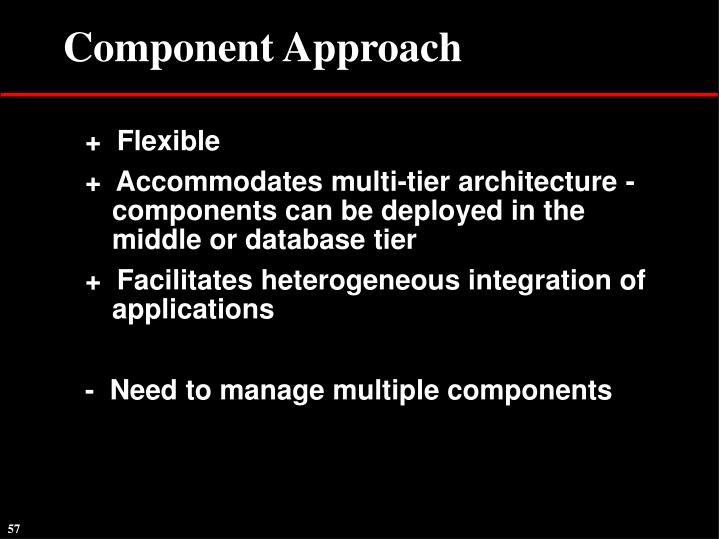 Component Approach