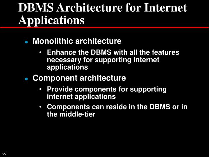 DBMS Architecture for Internet Applications
