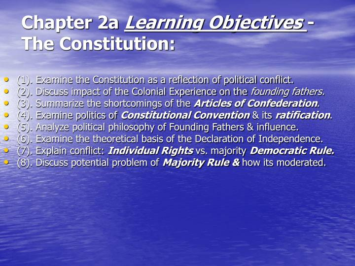 Chapter 2a learning objectives the constitution
