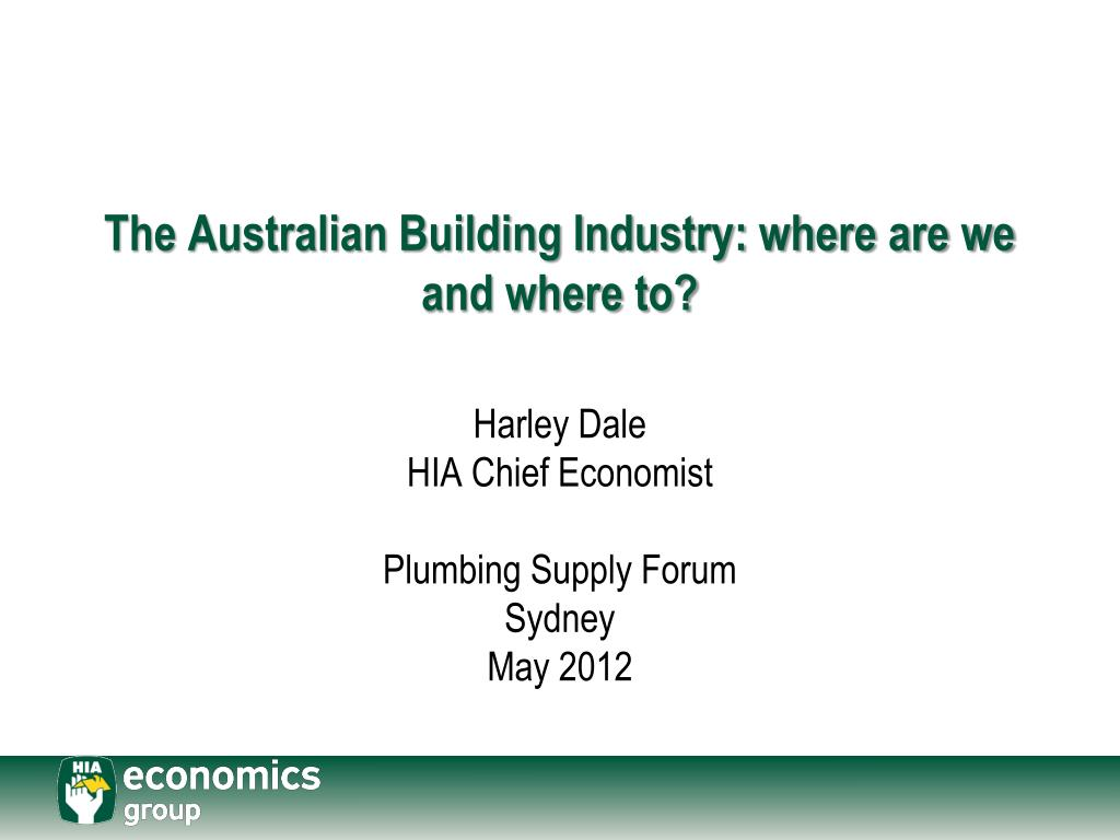 the australian building industry where are we and where to l.